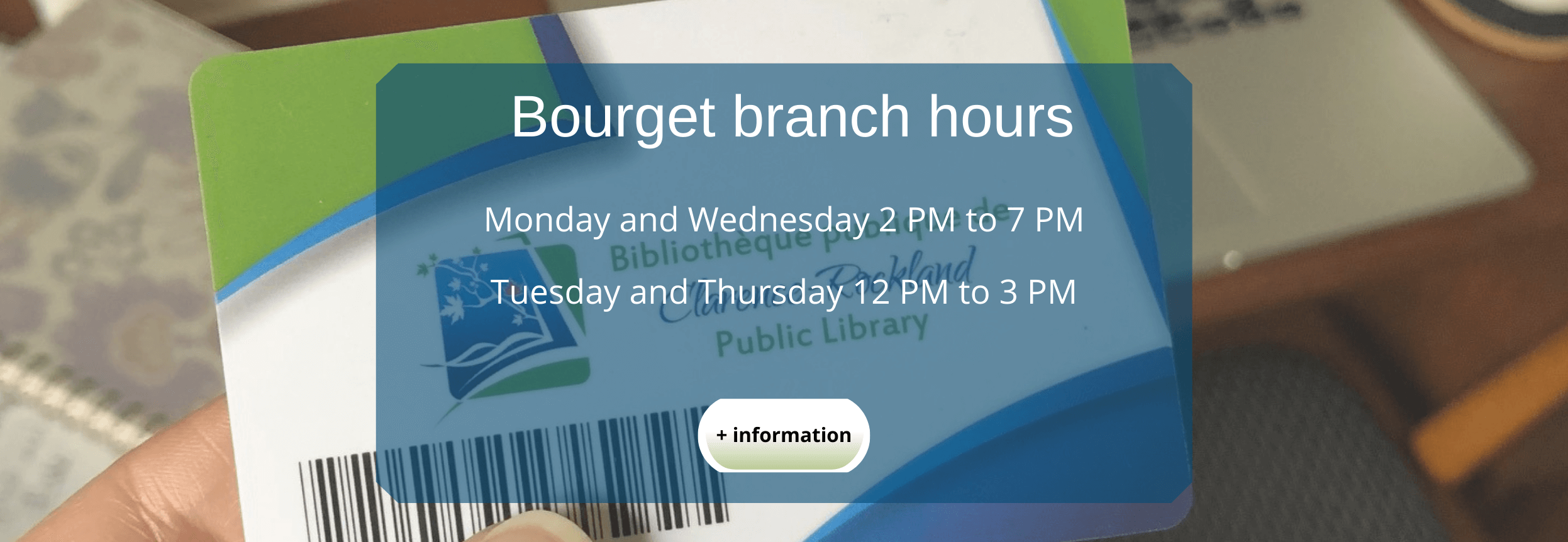 Bourget branch hours